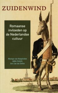Zuidenwind - Romaanse invloeden op de Nederlandse cultuur - Met Monique van Hoogstraten en Gert Jan van Setten (2000)